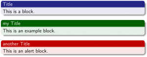 LaTeX Beamer blocks: block, exampleblock, alertblock